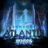 Atlantis (Remixes) by Sunroof