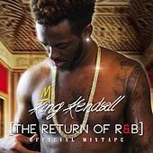 The Return of R&B de King Kendall