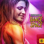 Electro Floor: Dance Space, Vol. 1 by Various Artists