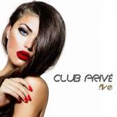 Club Privé, Five (High Class Tracks) de Various Artists