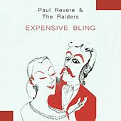 Expensive Bling by Paul Revere & the Raiders
