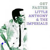 Get Faster by Little Anthony and the Imperials