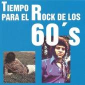 Tiempo para el Rock de los 60's by Various Artists