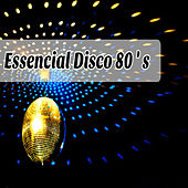 Essential Disco 80's de Various Artists