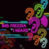 I Heard by Big Freedia