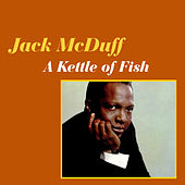 A Kettle of Fish by Jack McDuff