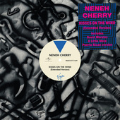 Kisses On The Wind by Neneh Cherry