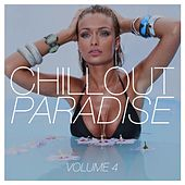 Chillout Paradise, Vol. 4 by Various Artists