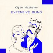 Expensive Bling von Clyde McPhatter