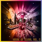 House of Class, Vol. 5 de Various Artists