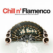 Chill N' Flamenco - Essential Flamenco Chill Out Moods de Various Artists