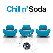 Chill n' Soda - a Chill out Tribute to Soda Stereo by Various Artists