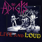 Live and Loud (Live) de The Adicts