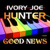 Good News by Ivory Joe Hunter