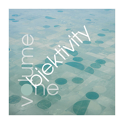Objektivity Volume 1 by Various Artists