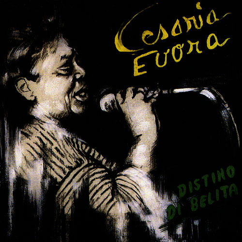 Destino Di Belita by Cesaria Evora