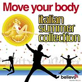 Move Your Body: Italian Summer Collection von Various Artists