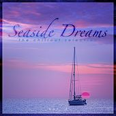 Seaside Dreams - The Chillout Selection, Vol. 2 de Various Artists