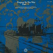 Prepare Ye the Way Part One by Scripture In Song