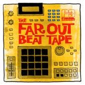 The Far Out Beat Tape de Various Artists