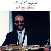 More Soul (Remastered 2016) de Hank Crawford