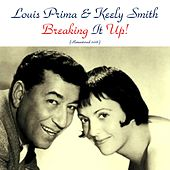 Breaking It Up! (Remastered 2016) von Louis Prima