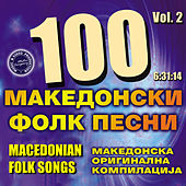 100 Macedonian Folk Songs, Vol. 2 de Various Artists