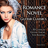 Romance Novel & Guitar (50 Tracks) by Various Artists