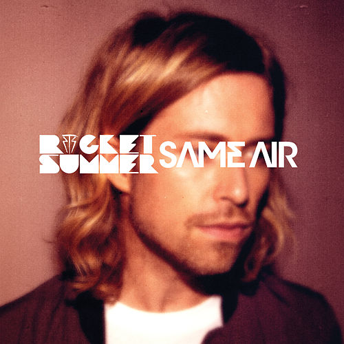 Same Air - Single by The Rocket Summer