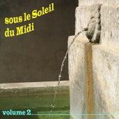 Sous le Soleil du Midi, Vol. 2 by Various Artists