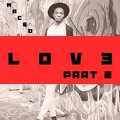 Lov3, Pt. 2 by Maceo