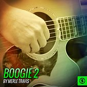 Boogie 2 by Merle Travis von Merle Travis