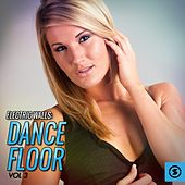 Electric Walls: Dance Floor, Vol. 3 by Various Artists