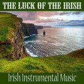 The Luck of the Irish - Irish Instrumental Music by Irish Celtic Music