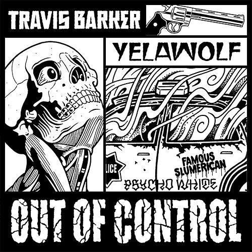 Out of Control von Travis Barker
