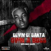 Own a Boss - Single de Devin Di Dakta