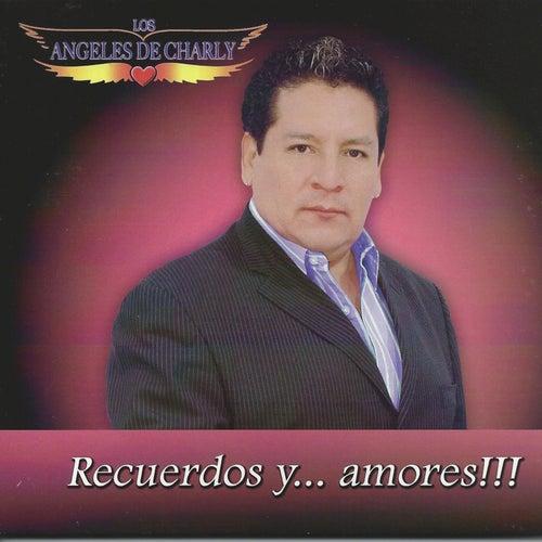 Recuerdos Y Amores by Los Angeles De Charly