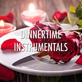 Dinnertime Instrumentals: Set the Mood with our Romantic Piano Music for a Relaxed Evening Meal by Relaxing Piano Music Club