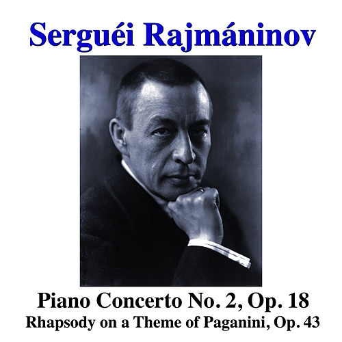 Rachmaninov: Piano Concerto No. 2, Op. 18, Rhapsody on a Theme of Paganini, Op. 43 by Radio-Symphonie-Orchester Berlin