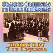 Grandes Orquestas de Baile Británicas - Vol Vi by Harry Roy
