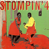 Stompin' Vol.4, 20 Crazed Rhythm´n´blues Pounders by Various Artists