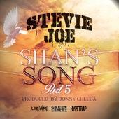 Shan's Song Pt. 5 by Stevie Joe