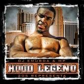 205 Hood Legend by DJ Emurda
