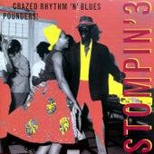 Stompin' Vol.3, 20 Crazed Rhythm´n´blues Pounders von Various Artists