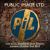 Live at O2 Shepherd's Bush Empire by Public Image Ltd.