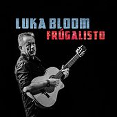 Frúgalisto de Luka Bloom