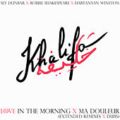 Sly & Robbie + Khalifa = in the Morning Remix by Sly and Robbie
