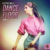 Electric Walls: Dance Floor, Vol. 1 by Various Artists