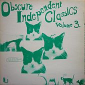 Obscure Independent Classics, Vol. 3 de Various Artists
