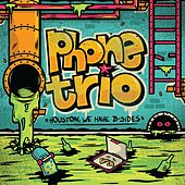 Houston, We Have B - Sides by Phone Trio